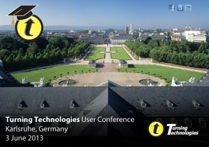 Turning Technologies User Conference, Karlsruhe, Germany