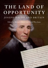 The Land of Opportunity: Joseph Haydn and Britain